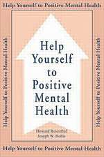 Help Yourself to Positive Mental Health