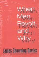 When Men Revolt and Why