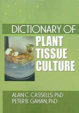 Dictionary of Plant Tissue Culture