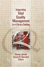 Integrating Total Quality Management in a Library Setting