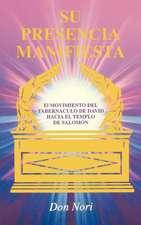 His Manifest Presence: Spanish