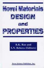 Novel Materials Design and Properties