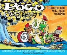 Pogo: The Complete Comic Strips Vol.1: Through the Wild Blue Wonder