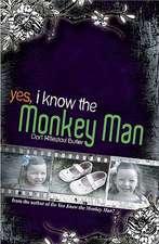 Yes, I Know the Monkey Man