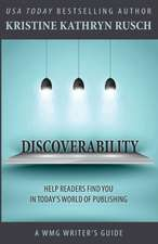 Discoverability:  Book Five of the Anniversary Day Saga