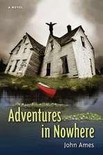 Adventures in Nowhere