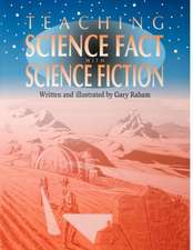 Teaching Science Fact with Science Fiction