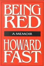 Being Red:  A Memoir