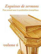 Esquisses de Sermons, Volume 6:  Does the Bible Really Say That?)