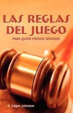 Las Reglas del Juego (Spanish:  Refereeing the Meeting Game)