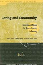 Caring and Community:  Concepts and Models for Service-Learning in Nursing
