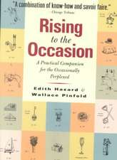 Rising to the Occasion:  A Practical Companion for the Occasionally Perplexed