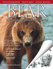 Bear:  The Ultimate Artist's Reference