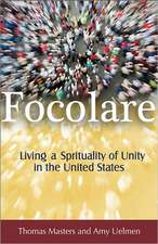 Focolare:  Living the Spirituality of Unity in the United States