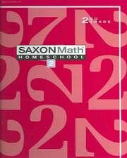 Saxon Math 2 Home Study Kit First Edition:  An Incremental Development