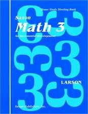 Saxon Math 3 Meeting Book First Edition:  An Incremental Development