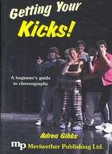 Getting Your Kicks!