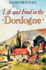 Life and Food in the Dordogne