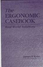 Ergonomic Casebook:  Real World Solutions
