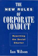 New Rules of Corporate Conduct:  Rewriting the Social Charter