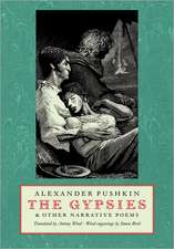 The Gypsies:  And Other Narrative Poems