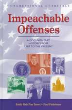 Impeachable Offenses: A Documentary History from 1787 to the Present