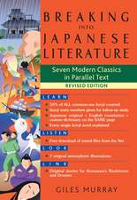 Breaking Into Japanese Literature: Seven Modern Classics in Parallel Text - Revised Edition