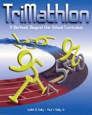 Trimathlon:  A Workout Beyond the School Curriculum