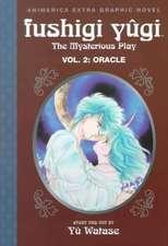 Fushigi Yugi, Volume 2:  Oracle