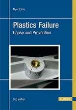 Plastics Failure:  Cause and Prevention