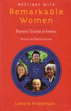 Meetings with Remarkable Women:  Buddhist Teachers in America