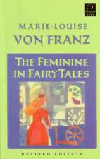 The Feminine in Fairy Tales