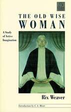 The Old Wise Woman:  A Study of Active Imagination