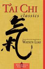 T'Ai Chi Classics:  The Great Liberation Through Hearing in the Bardo