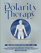 Polarity Therapy, Volume 1