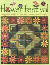 Flower Festival-Print-On-Demand-Edition: 50 Applique Blocks to Grow Your Garden: 9 Quilt Projects