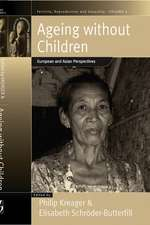 Ageing Without Children:  European and Asian Perspectives on Elderly Access to Support Networks