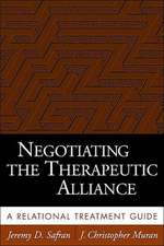 Negotiating the Therapeutic Alliance