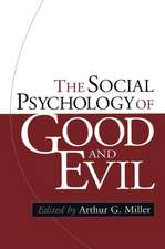 The Social Psychology of Good and Evil:  A Social Learning Approach to Marital Therapy