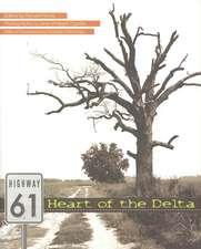 Highway 61: Heart of the Delta