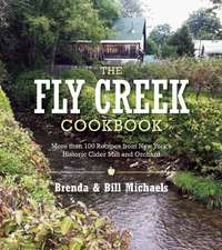 The Fly Creek Cider Mill Cookbook:  More Than 100 Delicious Apple Recipes