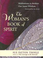 The Woman's Book of Spirit:  Meditations for the Thirsty Soul
