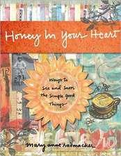 Honey in Your Heart