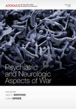 Psychiatric and Neurologic Aspects of War, Volume 1208