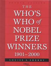 The Who's Who of Nobel Prize Winners, 1901-2000