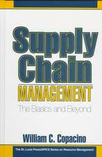 Supply Chain Management:  Ahe Basics and Beyond