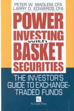 Power Investing with Basket Securities:  The Investor's Guide to Exchange-Traded Funds