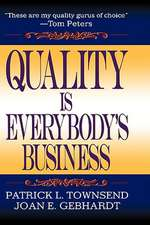 Quality Is Everybody's Business