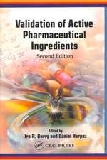 Validation of Active Pharmaceutical Ingredients, Second Edition:  A Practical Guide