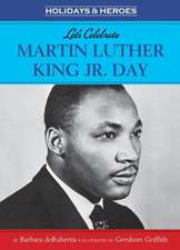 Let's Celebrate Martin Luther King, Jr. Day